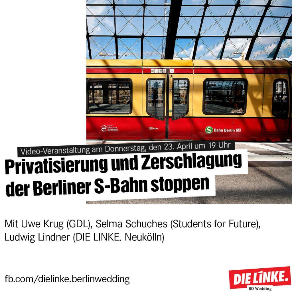Privatisierung und Zerschlagung der S-Bahn stoppen